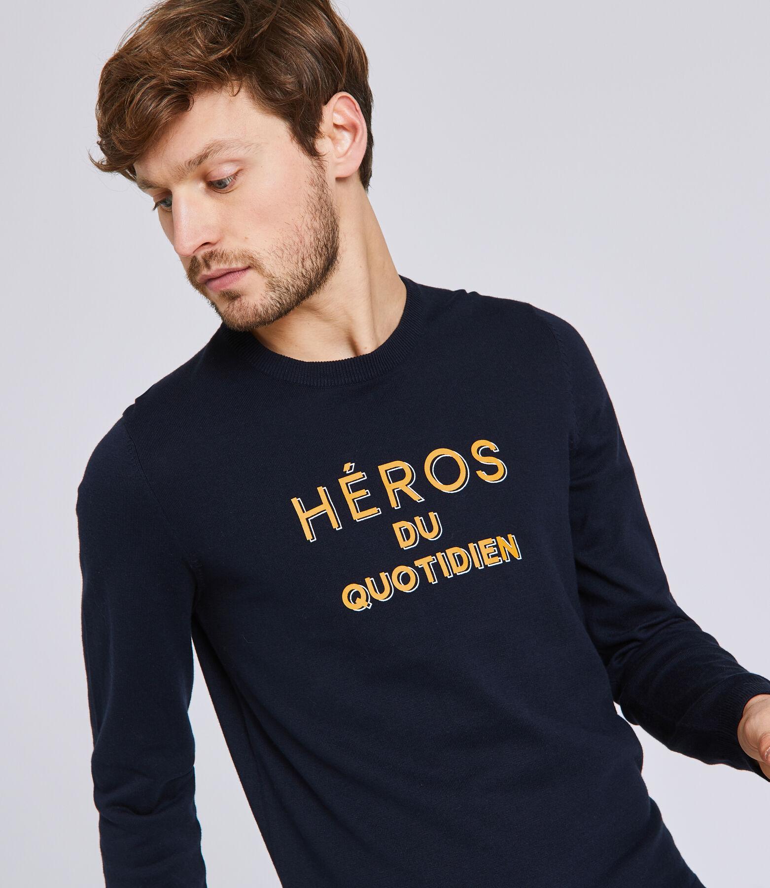 Pull col rond message HEROS DU QUOTIDIEN