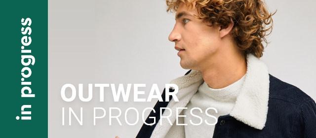 Outwear Inprogress