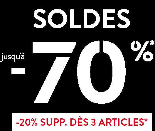 Soldes jusqu'à -70%*